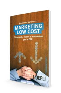 Libro-Marketing-low-cost-Martemucci-Alessandro-comunicazione-web-hoepli