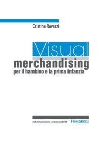 Viasual Merchandising per il bambino C_Ravazzi