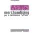 Visual Merchandising per la cartoleria e l'ufficio